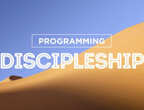 Programming Discipleship