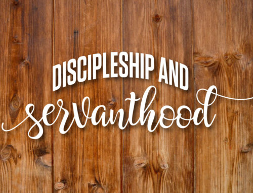 Discipleship and Servanthood